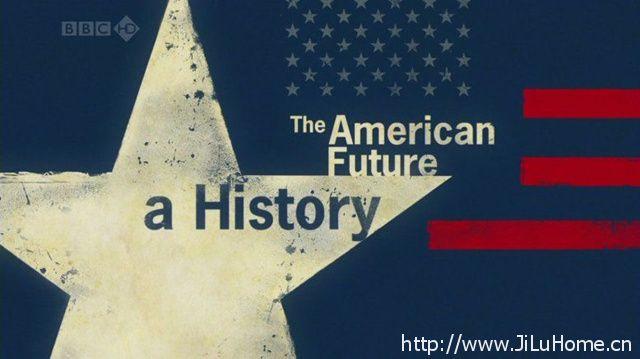 《美国的未来 The American Future A History》