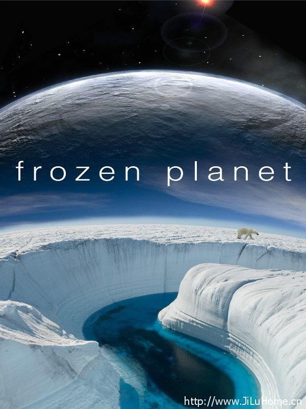 《冰冻星球 Frozen Planet》
