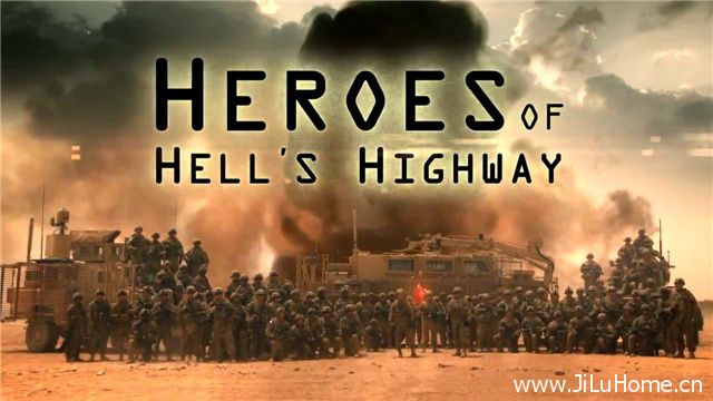 《阿富汗排爆先锋 Heroes Of Hell's Highway》