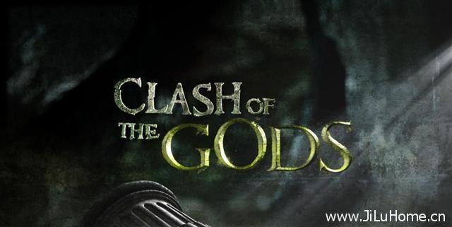 《诸神之战 Clash Of The Gods》