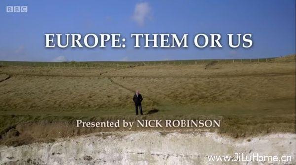 《入欧,脱欧? Europe: Them or Us》