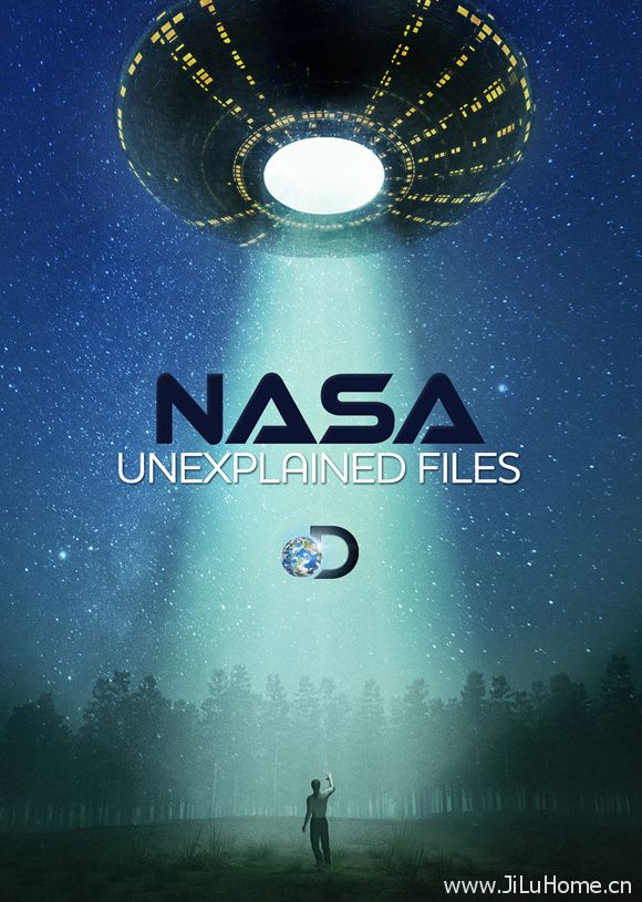 《航天解密档案 NASA's Unexplained Files》