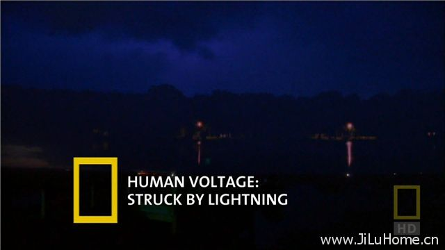 《致命的闪电 Human Voltage Struck by Lightning》