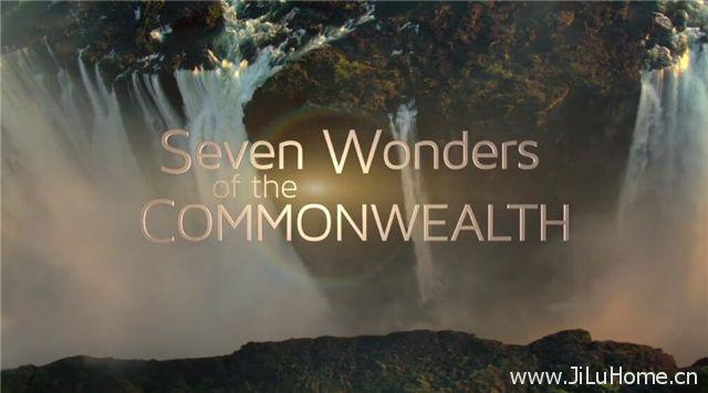 《英联邦七壮景 Seven Wonders Of The Commonwealth》