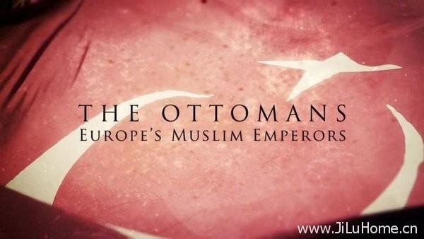 《奥斯曼帝国 The Ottomans》
