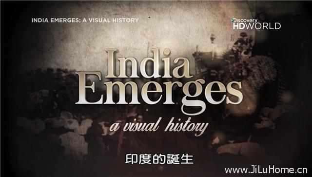 《印度的诞生 India Emerges》