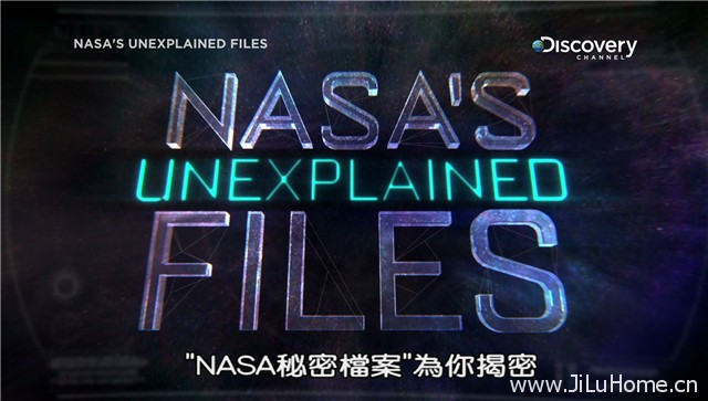 《NASA秘密档案 NASA's Unexplained Files》