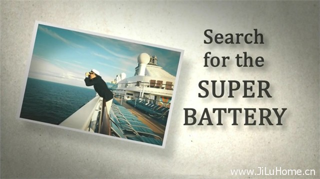 《寻找超级电池 Search for the Super Battery》