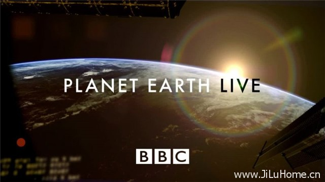 《地球生存录 Planet Earth Live》