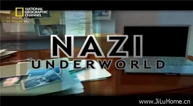 《纳粹秘辛 Nazi Under World》