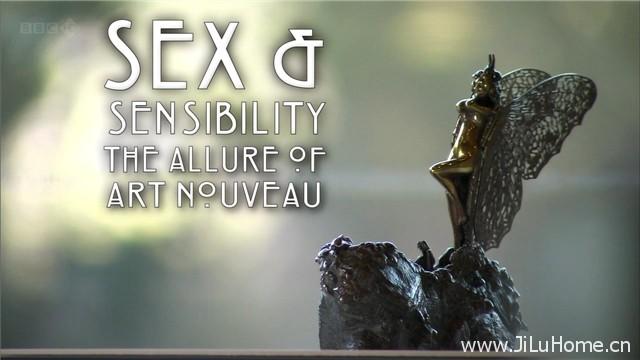 《性与感:新艺术的魅力 Sex and Sensibility The Allure of Art Nouveau》