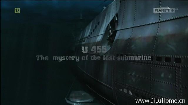 《U-455:失踪的潜艇 U455:The mystery of the lost submarine(2013)》