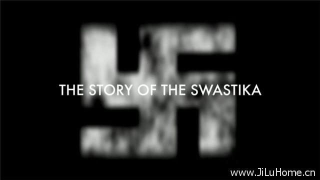"""《""""卐""""的故事 The Story of the Swastika (2013)》"""
