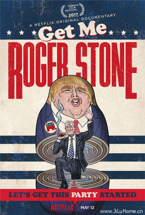 《快找罗杰·斯通 Get Me Roger Stone (2017)》