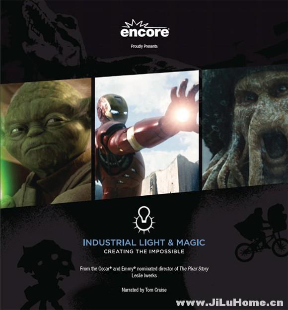 《工业光魔:创造不可能 Industrial Light & Magic: Creating the Impossible (2010)》