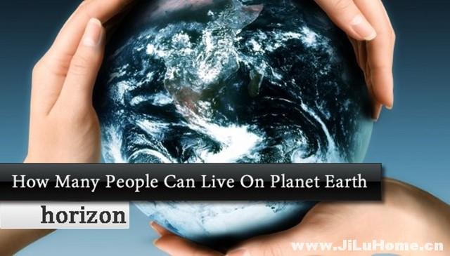 《地球人口极限 How Many People Can Live on Planet Earth (2009)》