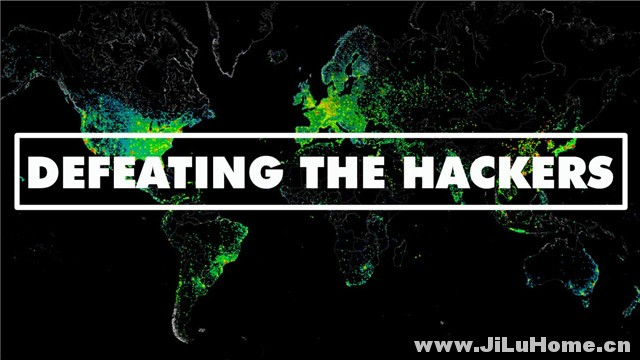 《击退黑客 Defeating the Hackers (2013)》