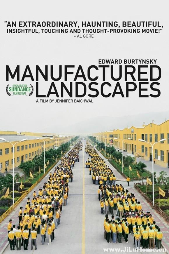 《人造风景 Manufactured Landscapes (2006)》