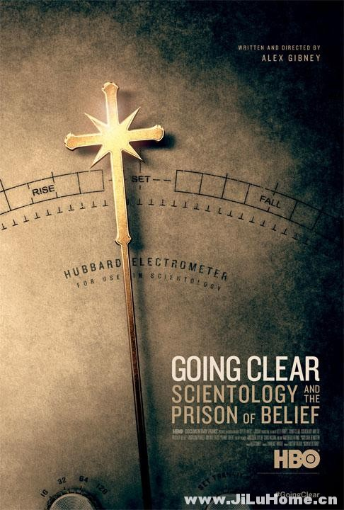 《 拨开迷雾:山达基教与信仰囚笼 Going Clear: Scientology and the Prison of Belief (2015)》