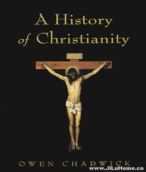 《基督教历史 A History of Christianity (2009)》