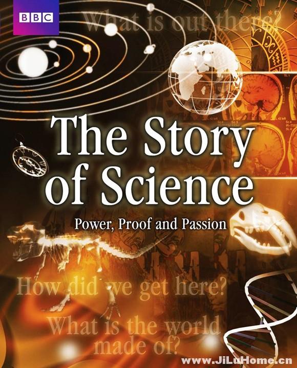 《科学的故事:权力、证据与激情 The Story Of Science: Power, Proof And Passion (2010)》