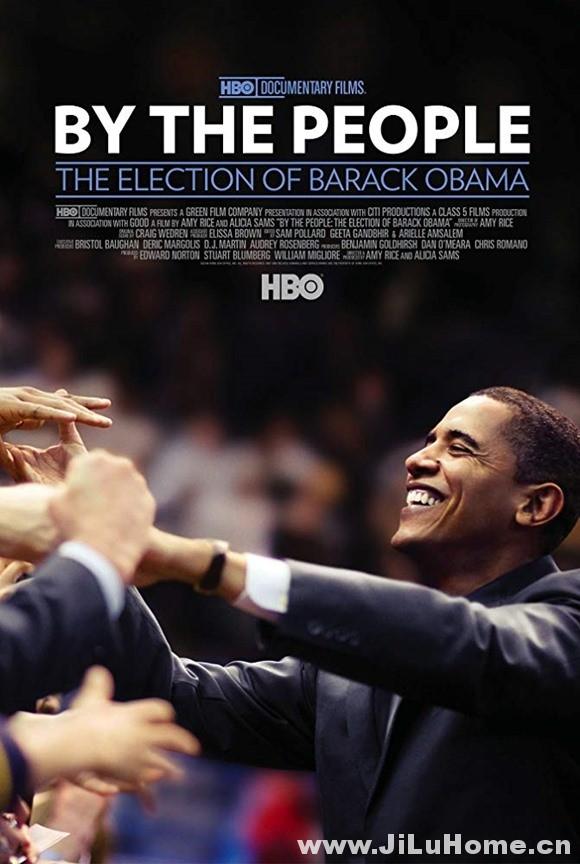 《民心所向:奥巴马 By the People: The Election of Barack Obama (2009)》