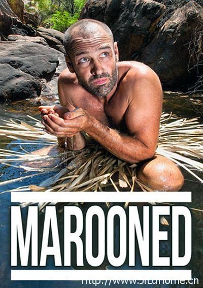 《单挑荒野 Marooned With Ed Stafford》