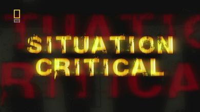 《十万火急 National Geographic Situation Critical》