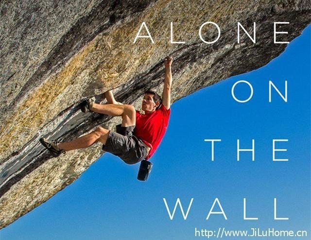 《孤身绝壁 Alone on the Wall》