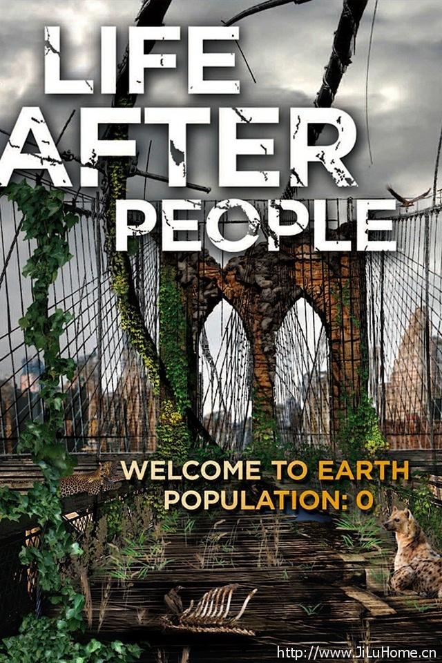 《人类消失后的世界 Life After People 》