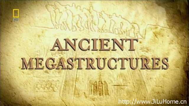《古代伟大工程 Ancient Megastructures》