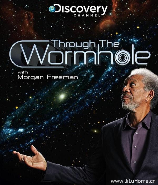 《摩根费里曼之穿越虫洞 Through the Wormhole with Morgan Freeman》