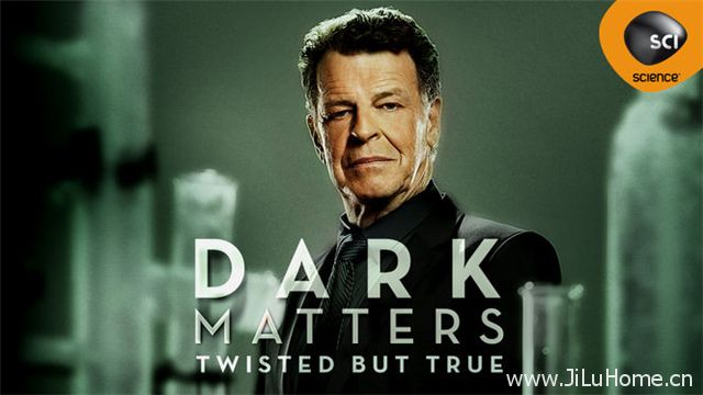 《科学机密档案 Dark Matters:Twisted But True》