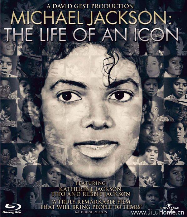 《迈克尔·杰克逊:偶像的一生 Michael Jackson:The Life of an Icon》