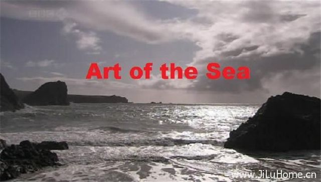 《海的艺术 Art Of The Sea》