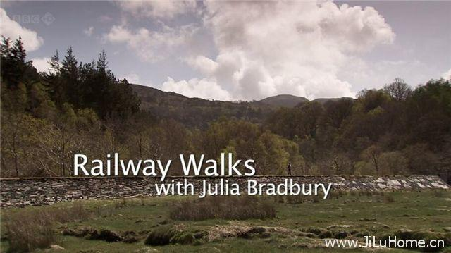 《铁路漫步 Railway Walks》