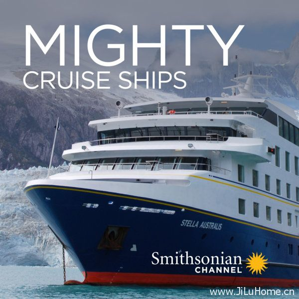 《客轮巨无霸 Mighty Cruise Ships》