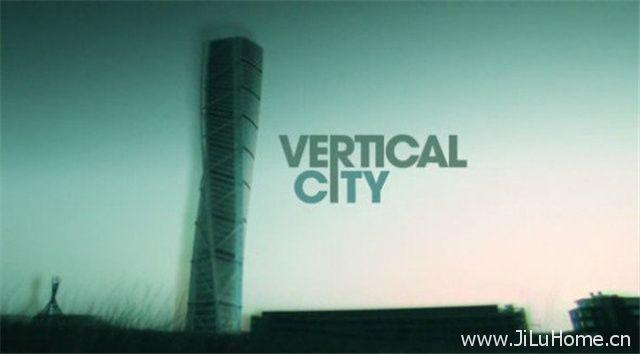 《城市之巅 Vertical City》