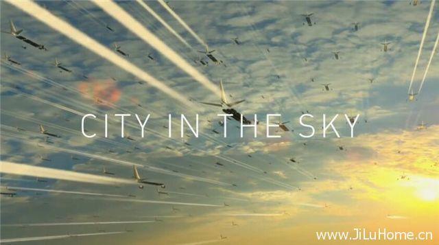 《天空之城 City in the Sky》