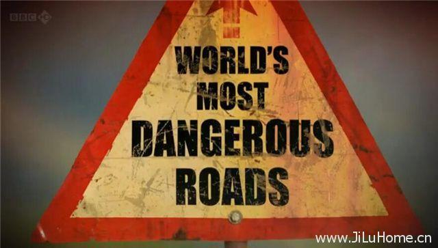 《世界上最危险的道路 Worlds Most Dangerous Roads》