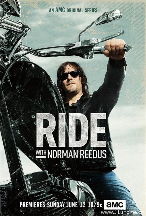 《与弩哥同骑/与弩男同骑 Ride with Norman Reedus》