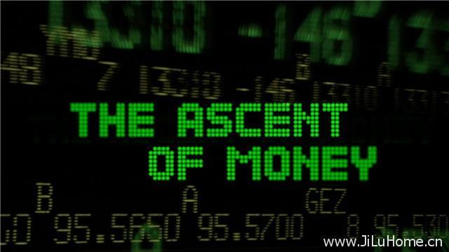 《金钱的故事/金钱崛起 The Ascent Of Money》