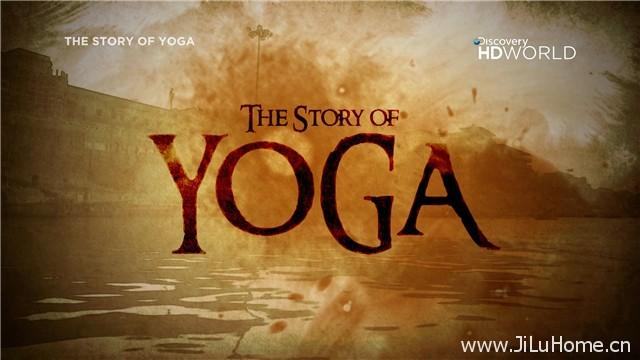 《瑜珈的历史 The Story Of Yoga》
