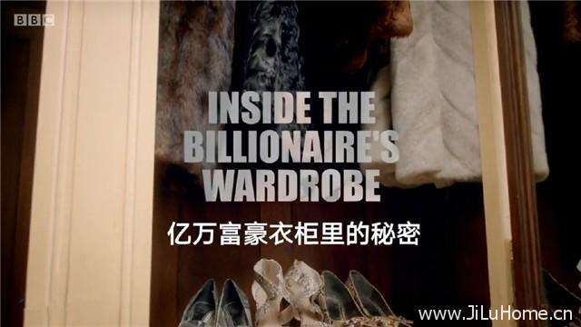 《亿万富翁衣柜里的秘密 Inside the Billionaire's Wardrobe》