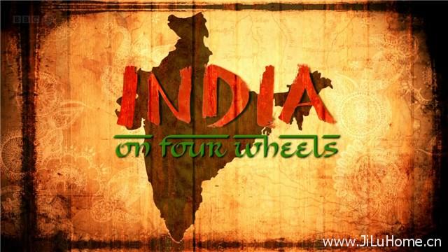 《驾车看印度 India On Four Wheels》