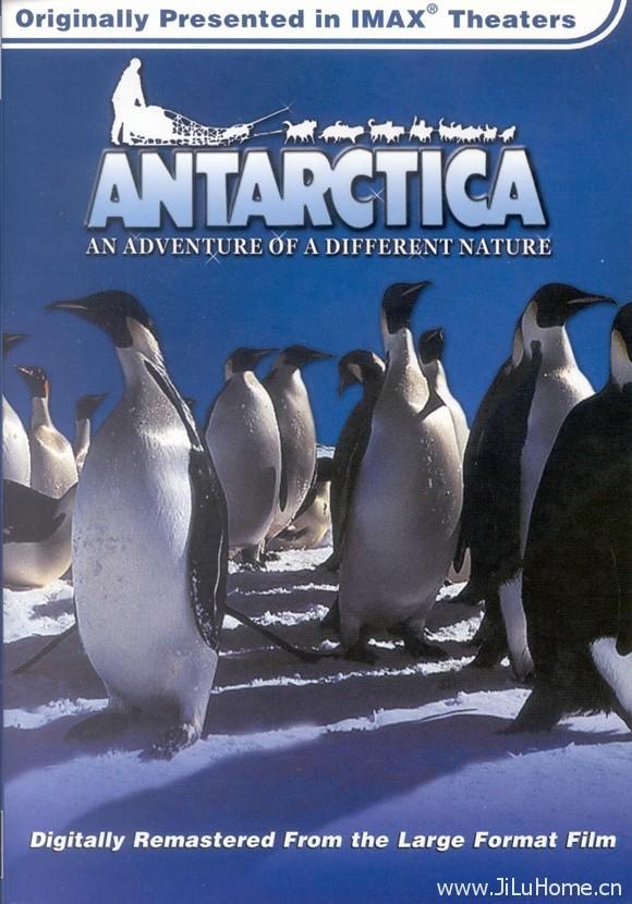 《南极洲:不一样的大自然探险之旅 An adventure of a Different Nature》