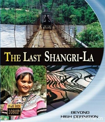 《最后的香格里拉 The Last Shangri-La》