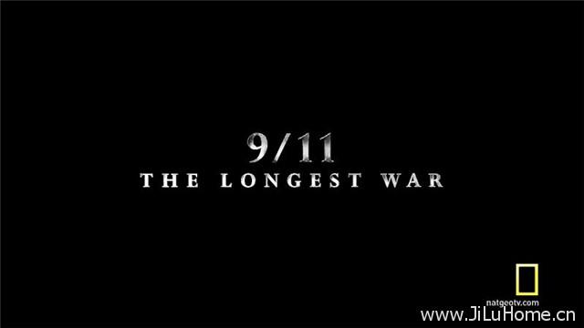 《911事件:最长的战争 9.11 The Longest War》