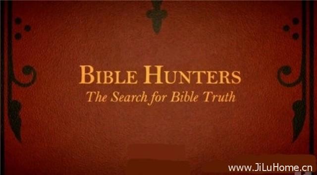 《圣经捕手 Bible Hunters》