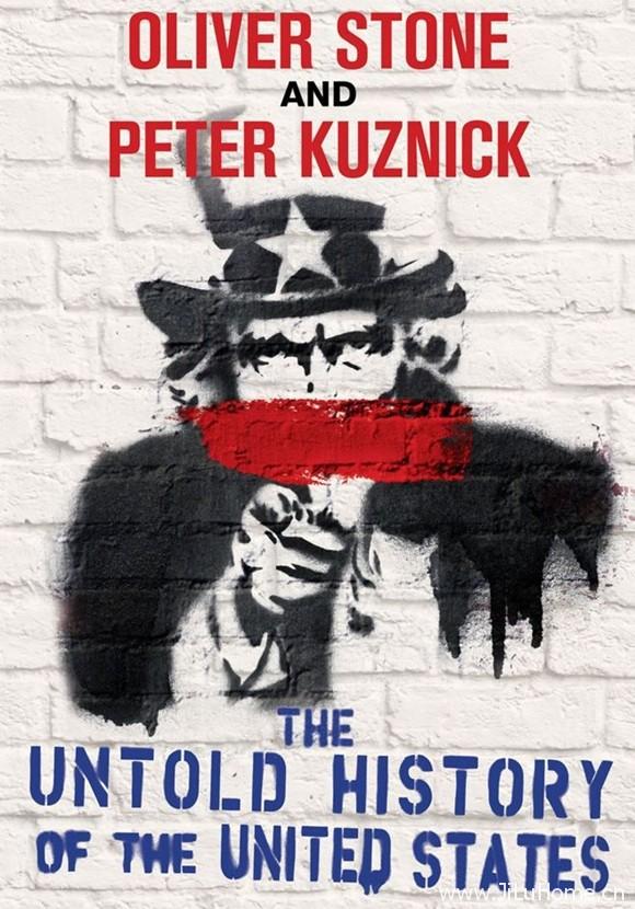 《不为人知的美国历史 The Untold History Of The United States》